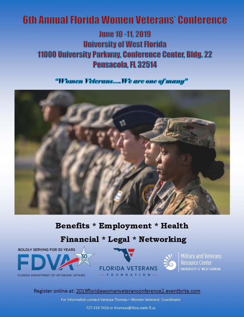 6th Annual Florida Women Veterans' Conference June 10-11 2019 University of West Florida 11000 University Parkway, Conferene Center, Bldg. 22 Pensacola, FL 32514