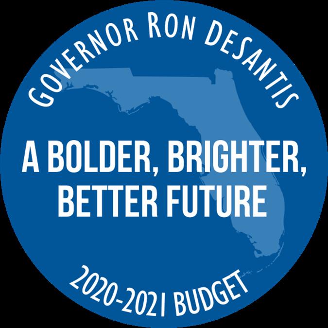 Governor Ron DeSantis. a bolder, brighter, beter future. 2020-2021 budget