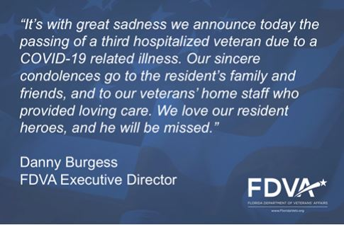 It's with great sadness we announce today the passing of a third hospitlized veteran due to COVID-19 related illness.